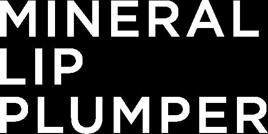 MINERAL LIP PLUMPER